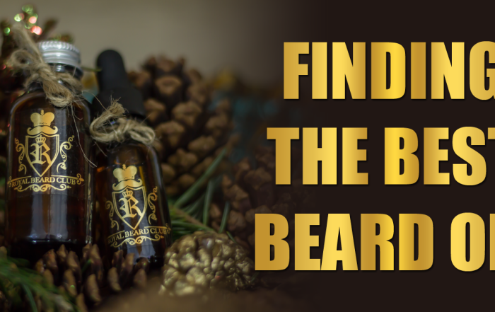 Finding The Best Beard Oil