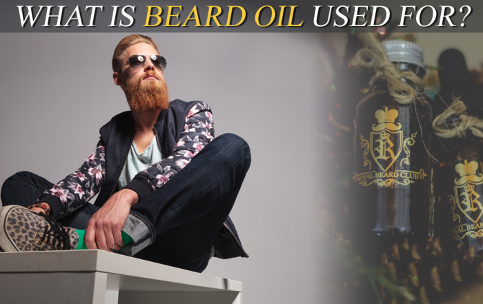 What Is Beard Oil Used For?