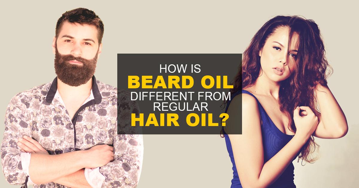 how-is-beard-oil-different-from-regular-hair-oil-2