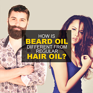 Difference Between Beard Oil And Hair Oil?