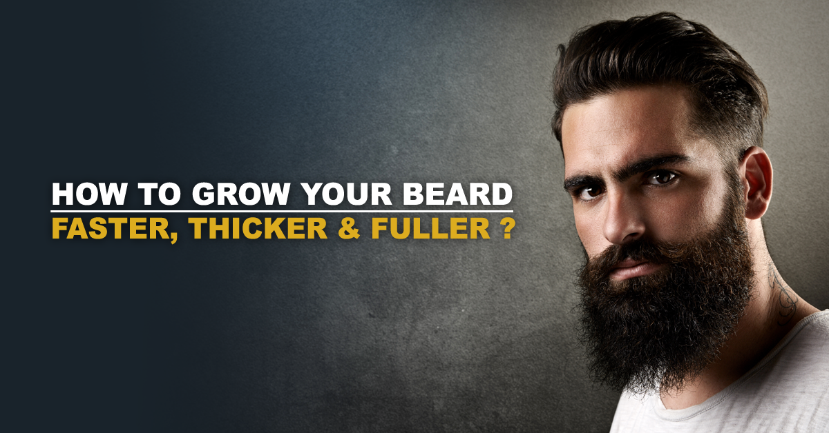Grow beard faster and thicker