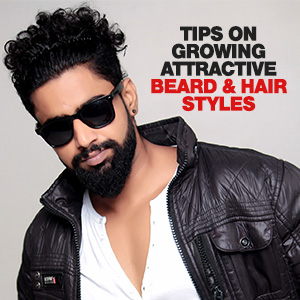 Tips On Growing Attractive Beard & Hair Styles
